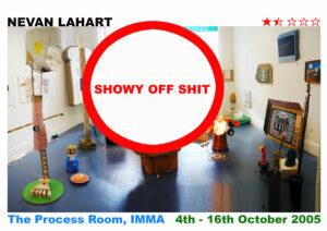 Showy Off Shit // PR Image // 2016